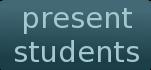 Present Students